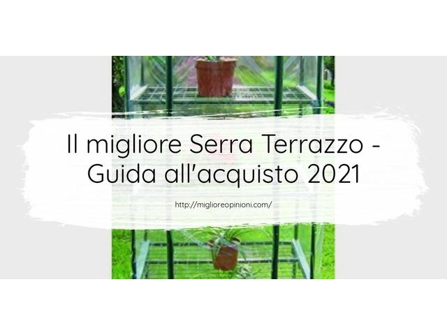 Le migliori marche di Serra Terrazzo italiane