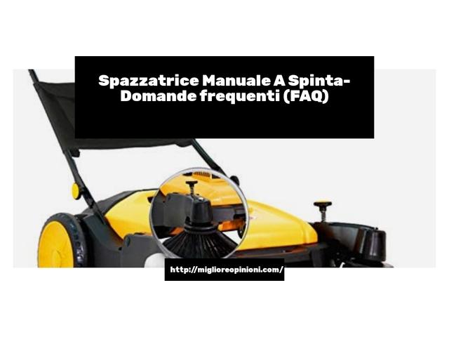Spazzatrice Manuale A Spinta- Domande frequenti (FAQ)