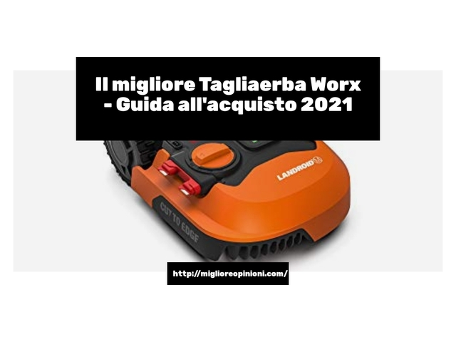 Le migliori marche di Tagliaerba Worx italiane