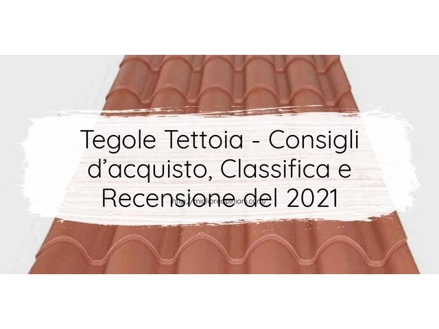 Tegole Tettoia : Consigli d'acquisto, Classifica e Recensioni