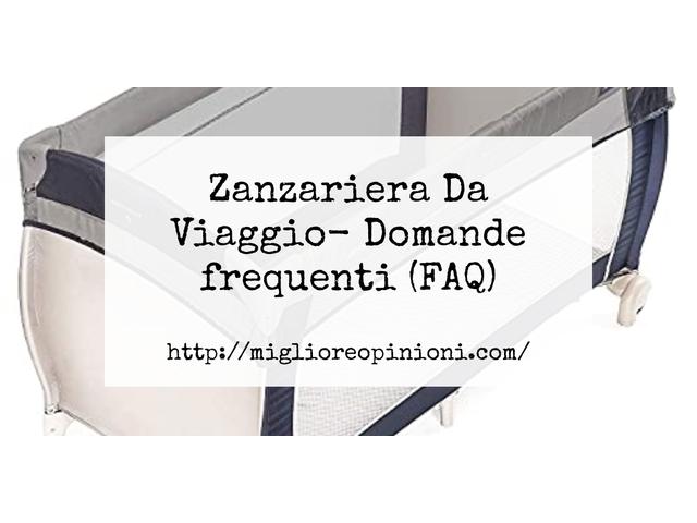 Zanzariera Da Viaggio- Domande frequenti (FAQ)