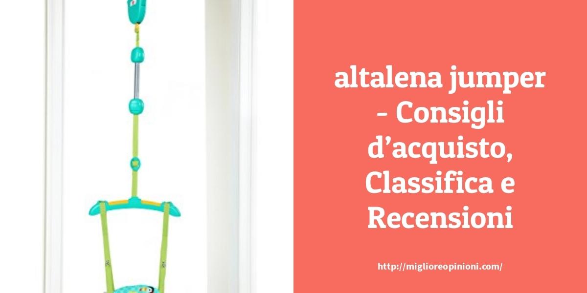 Consigliati 10 altalena jumper – Classifica 2020