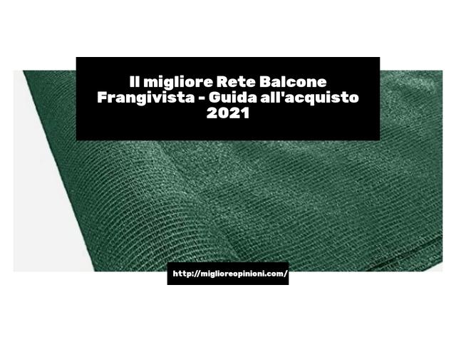 I migliori 10 rete balcone frangivista – le recensioni di tutti i modelli con offerte online en 2021