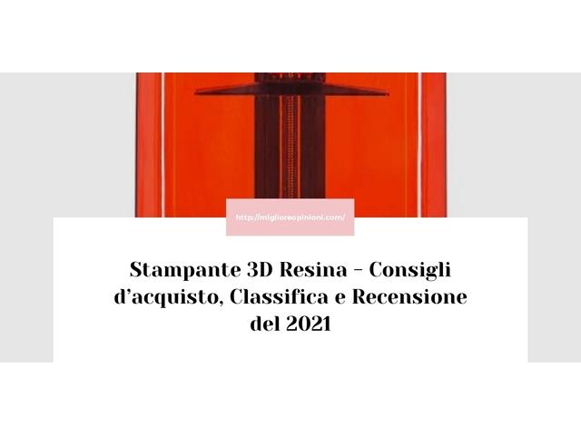 La top 10 stampante 3d resina al miglior nel 2021