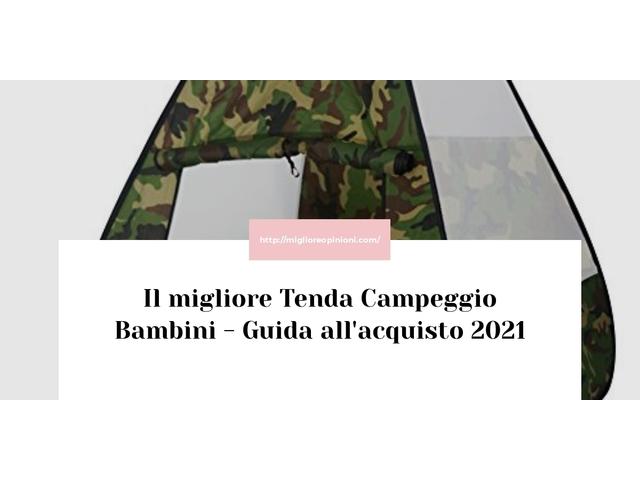 Le migliori marche di Tenda Campeggio Bambini italiane