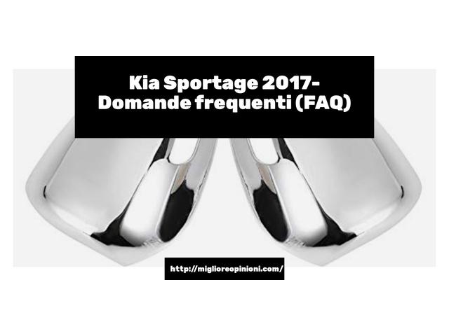 La top 10 Kia Sportage 2017 – Consigli d'acquisto, Classifica e Recensioni del 2021