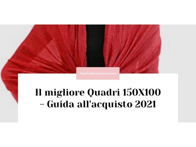 La top 10 Quadri 150X100 – Consigli d'acquisto, Classifica e Recensioni del 2021