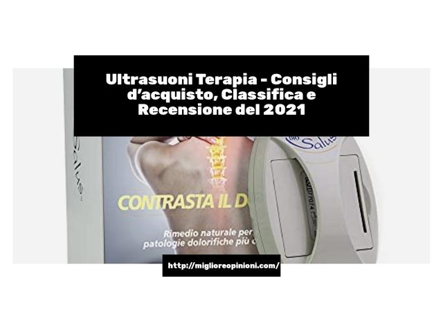 La top 10 Ultrasuoni Terapia – Consigli d'acquisto, Classifica e Recensioni del 2021