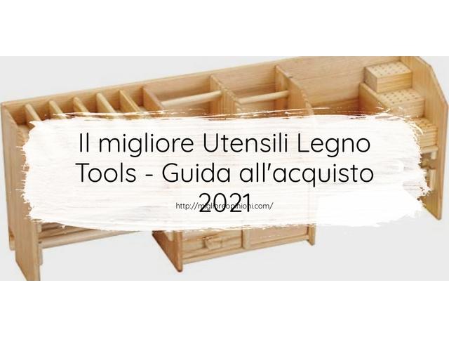 La top 10 Utensili Legno Tools – Consigli d'acquisto, Classifica e Recensioni del 2021