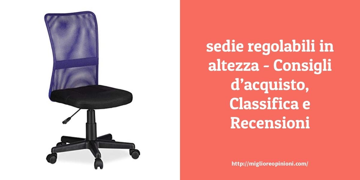 I migliori 10 sedie regolabili in altezza – per qualità, prezzo en 2021
