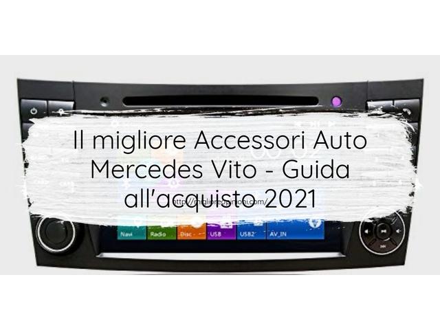 I migliori 10 accessori auto mercedes vito – Classifica 2020