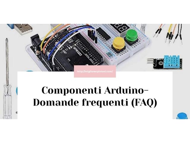 La top 10 Componenti Arduino – Consigli d'acquisto, Classifica e Recensioni del 2021