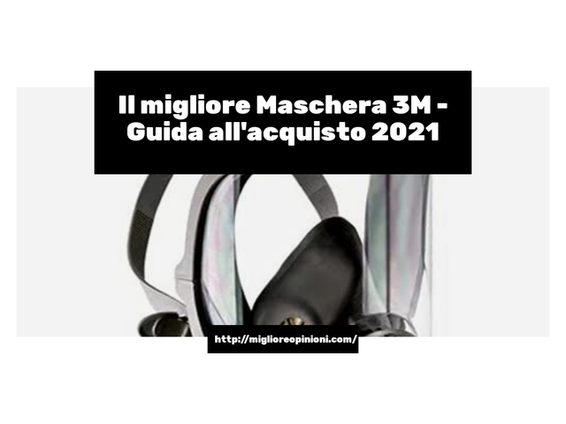 Consigliati 8 3m maschera – Ecco quale scegliere en 2021