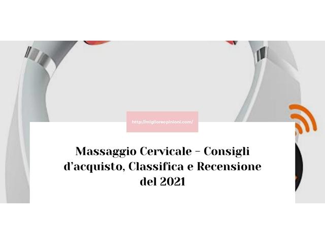 La top 10 Massaggio Cervicale – Consigli d'acquisto, Classifica e Recensioni del 2021