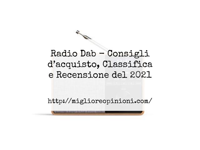 La top 10 Radio Dab – Consigli d'acquisto, Classifica e Recensioni del 2021