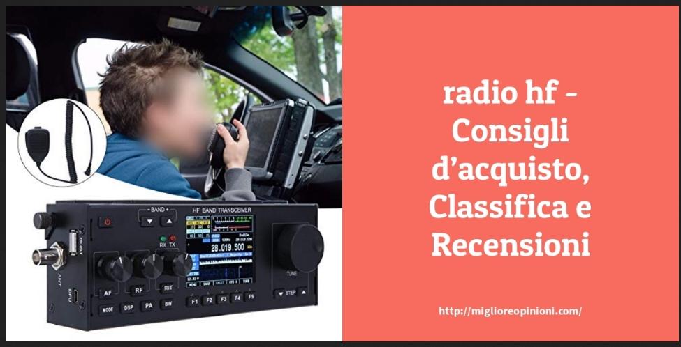 La top 10 Radio Hf – Consigli d'acquisto, Classifica e Recensioni del 2021