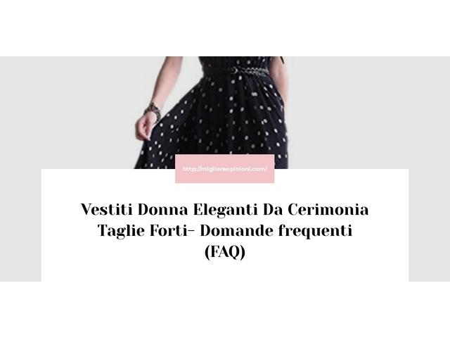 La top 10 Vestiti Donna Eleganti Da Cerimonia Taglie Forti – Consigli d'acquisto, Classifica e Recensioni del 2021