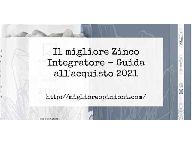 La top 10 Zinco Integratore – Consigli d'acquisto, Classifica e Recensioni del 2021