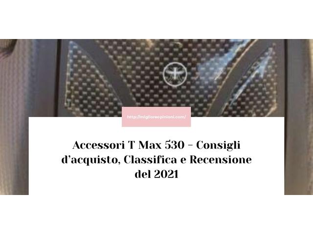 La top 10 Accessori T Max 530 – Consigli d'acquisto, Classifica e Recensioni del 2021