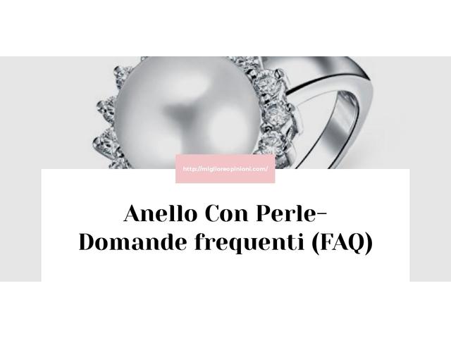 La top 10 Anello Con Perle – Consigli d'acquisto, Classifica e Recensioni del 2021