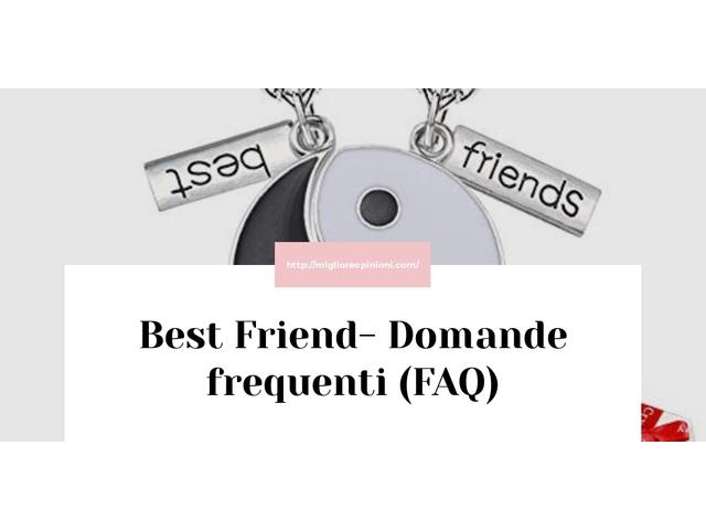 Maggiore 10 best friend – Classifica 2020