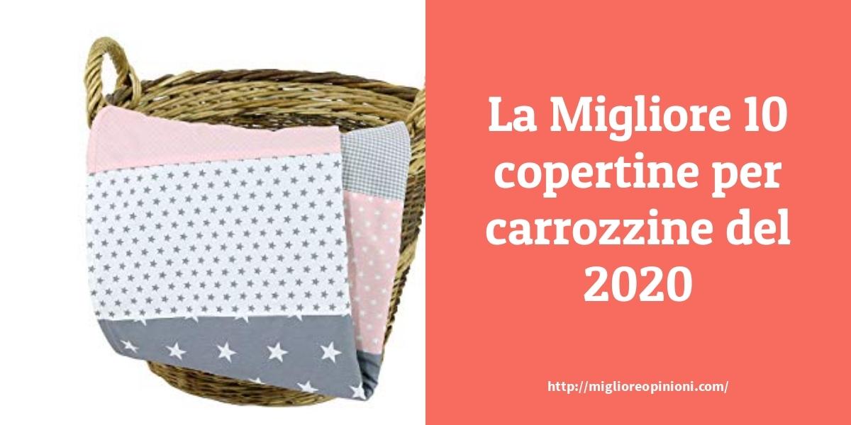 La Top 10 Copertine Per Carrozzine Consigli D Acquisto Classifica E Recensioni Del 2021 Miglioreopinioni Com
