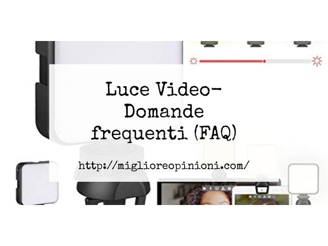 Maggiore 10 luce video – Qual è la migliore?