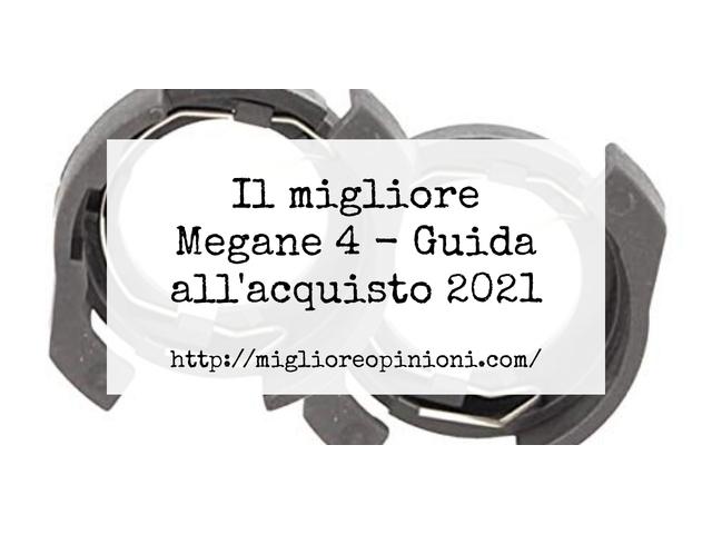 La top 10 Megane 4 – Consigli d'acquisto, Classifica e Recensioni del 2021