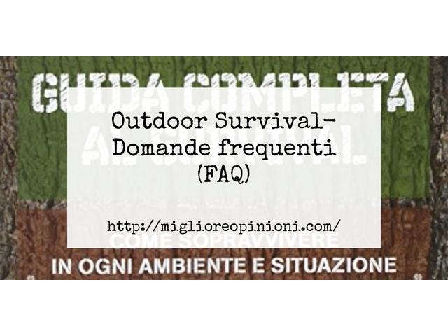 La top 10 Outdoor Survival – Consigli d'acquisto, Classifica e Recensioni del 2021
