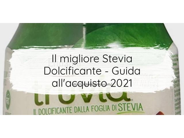 I migliori 10 stevia dolcificante – per qualità, prezzo en 2021
