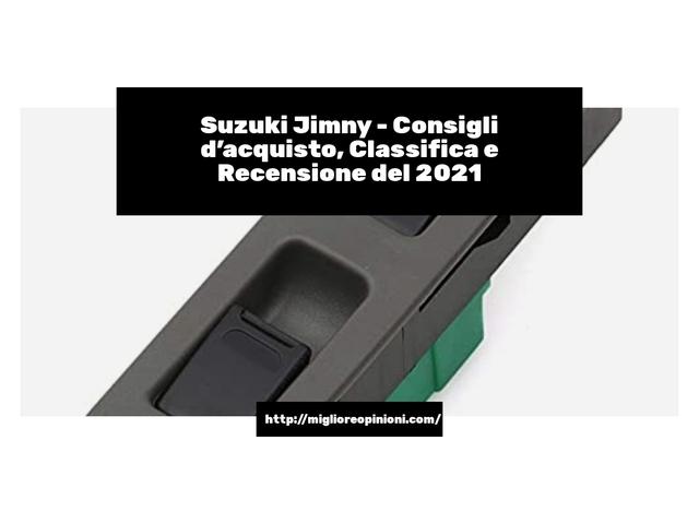 La top 10 Suzuki Jimny – Consigli d'acquisto, Classifica e Recensioni del 2021