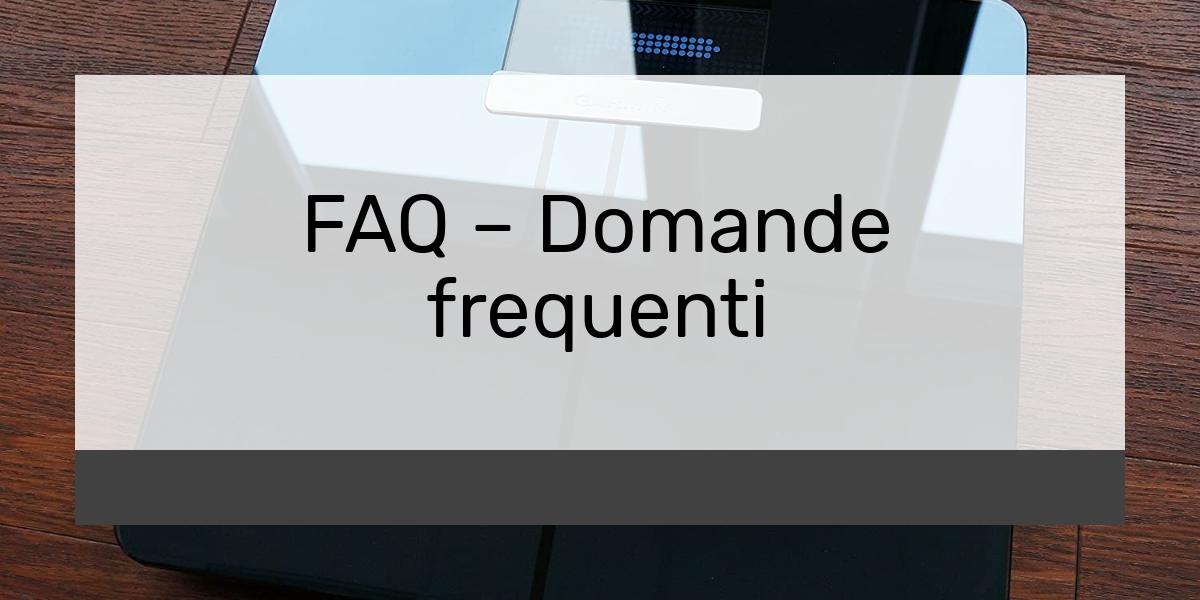 FAQ – Domande frequenti