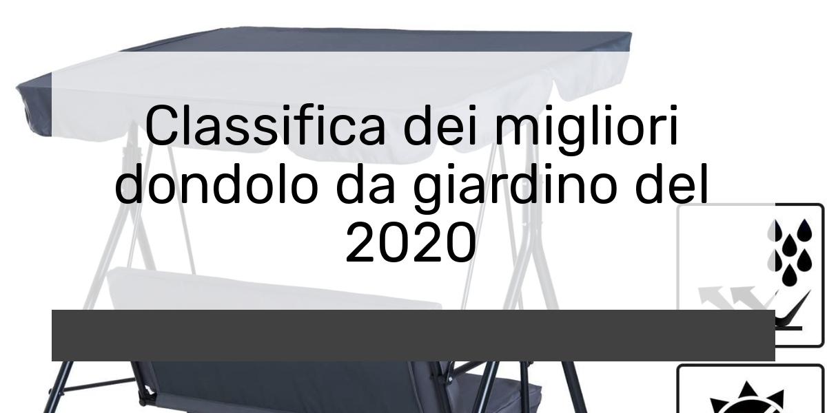 Classifica dei migliori dondolo da giardino del 2021