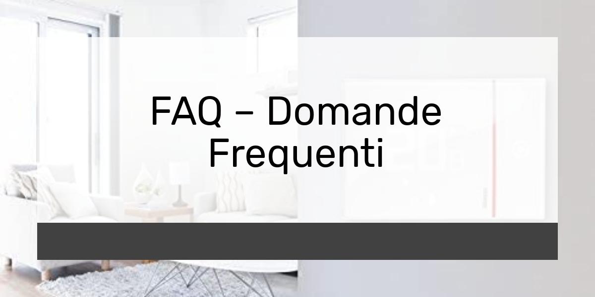 FAQ Domande Frequenti
