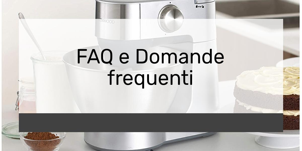 FAQ e Domande frequenti