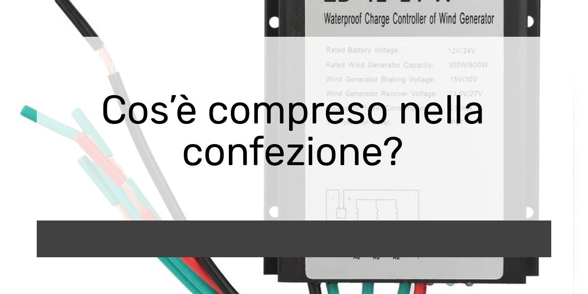 Cos'è compreso nella confezione?