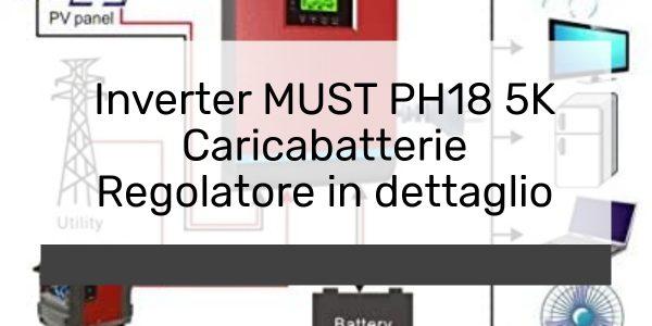 Inverter MUST PH18 5K Caricabatterie Regolatore in dettaglio