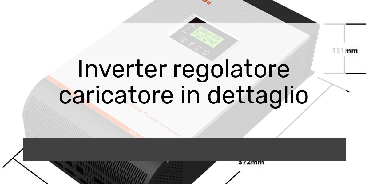Inverter regolatore caricatore in dettaglio