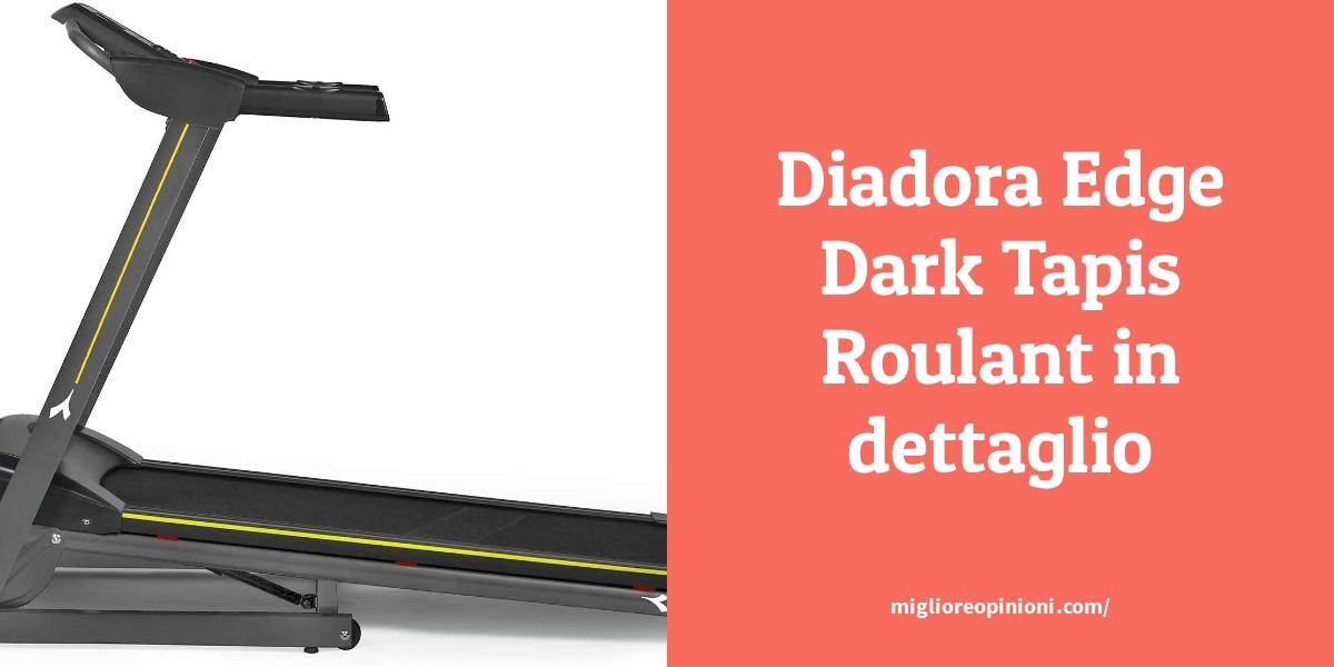Diadora Edge Dark Tapis Roulant in dettaglio