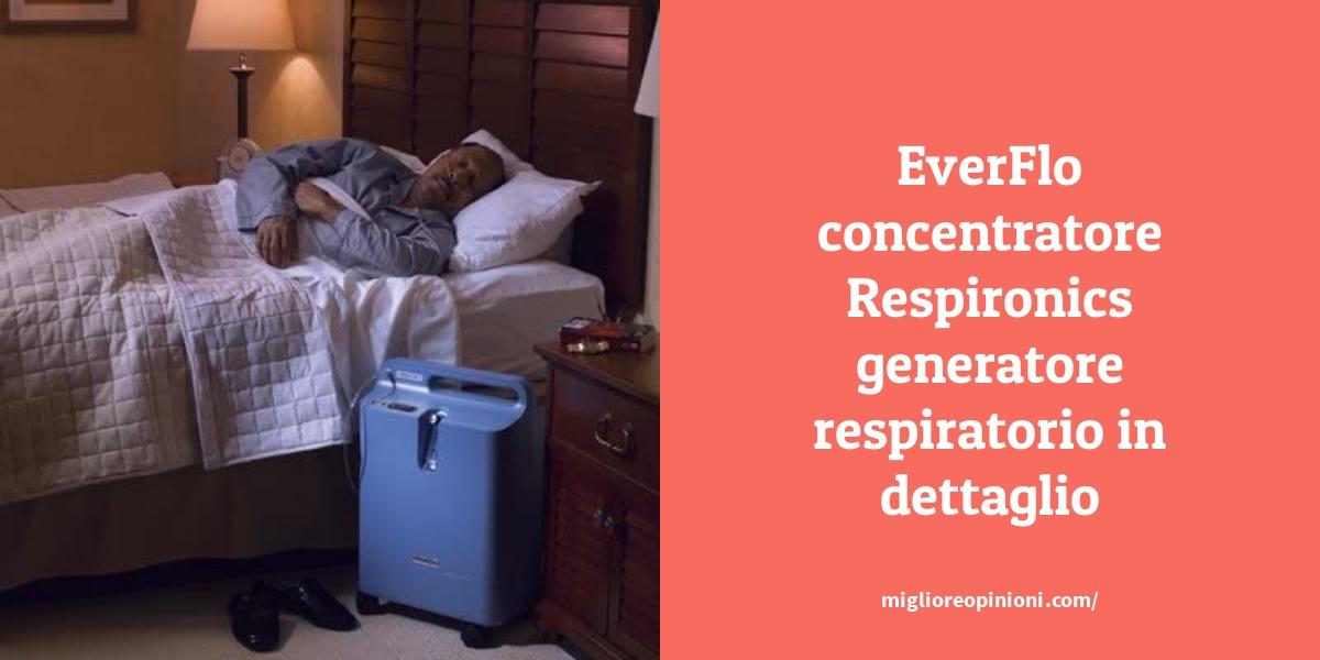 EverFlo concentratore Respironics generatore respiratorio in dettaglio