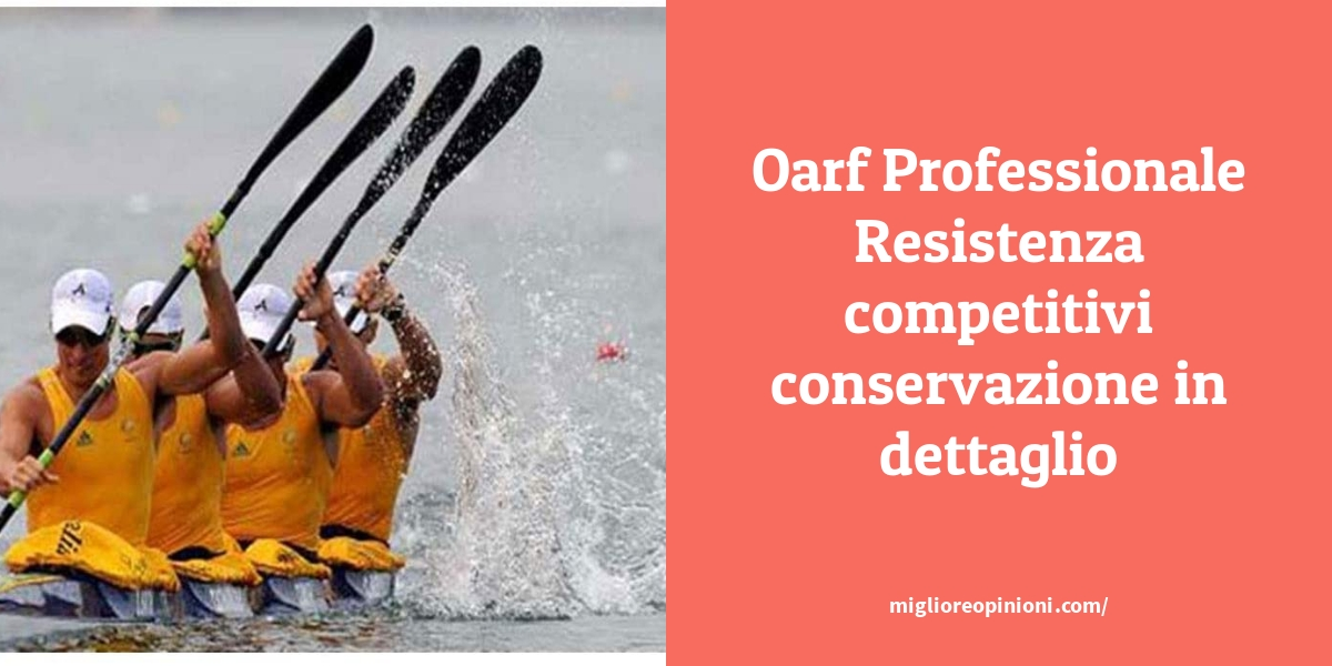 Oarf Professionale Resistenza competitivi conservazione in dettaglio