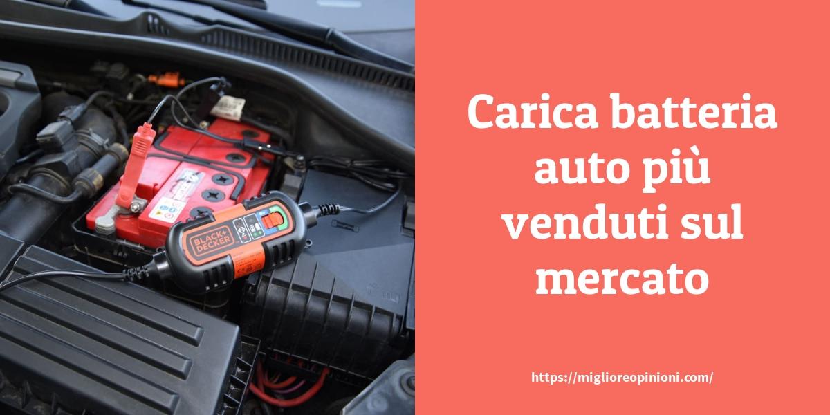 Carica batteria auto più venduti sul mercato