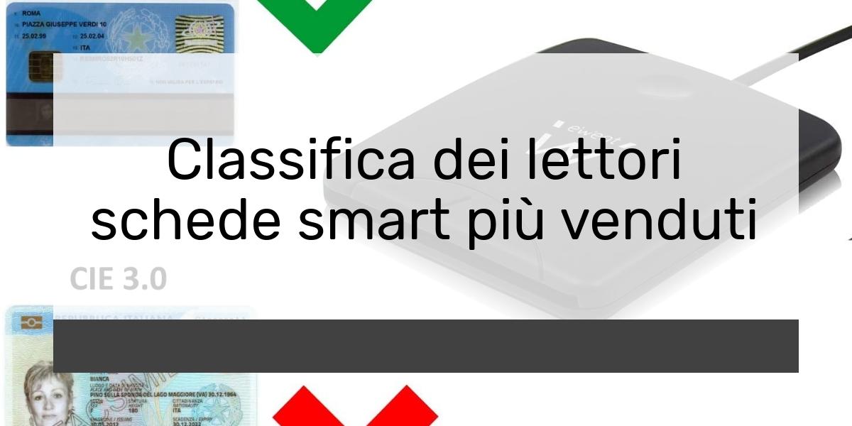 Classifica dei lettori schede smart più venduti