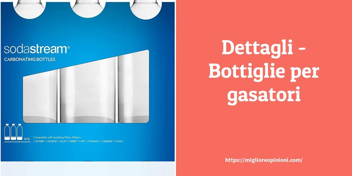 Dettagli Bottiglie per gasatori