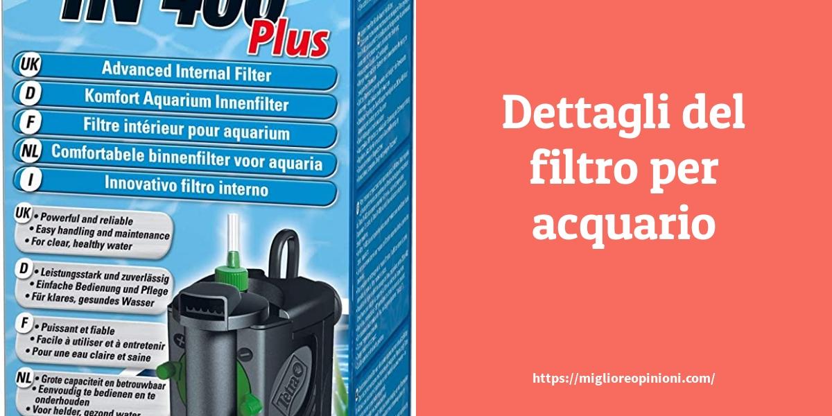 Dettagli del filtro per acquario