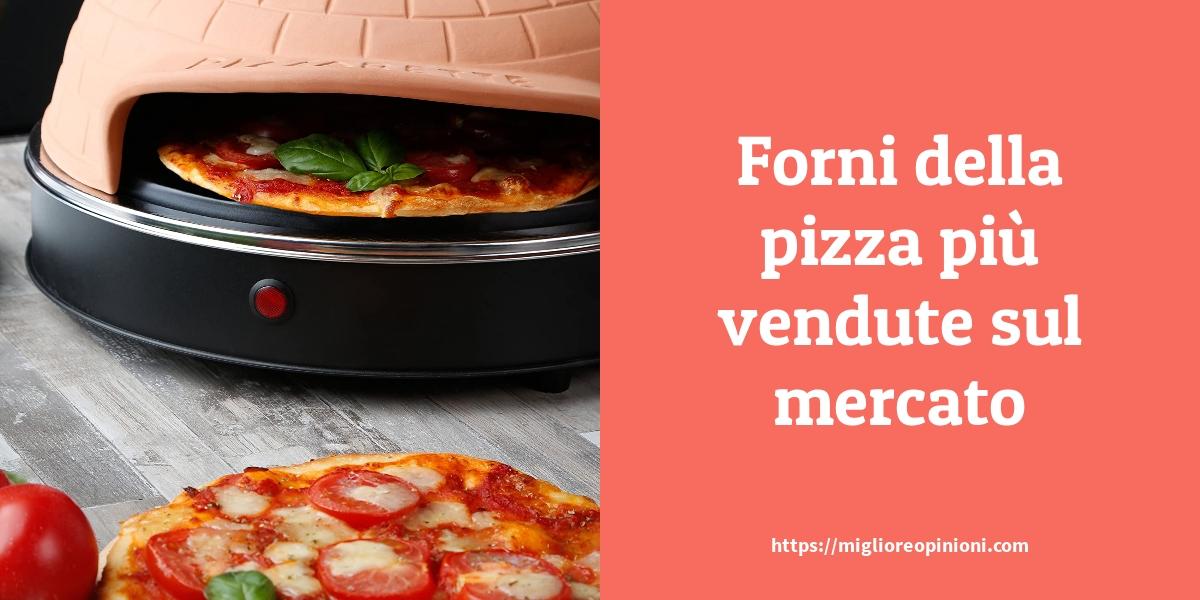 Forni della pizza più vendute sul mercato