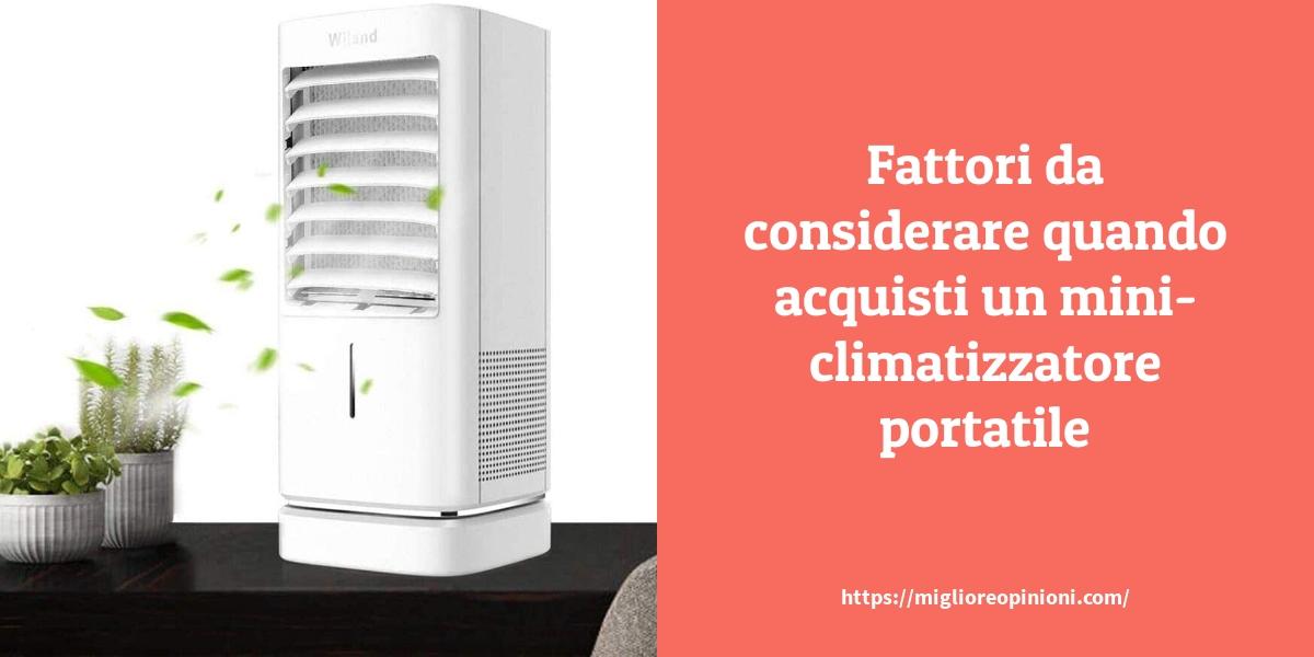 Mini Climatizzatore Portatile: Consigli d'acquisto, Classifica e Recensioni