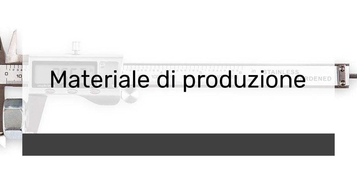 Materiale di produzione