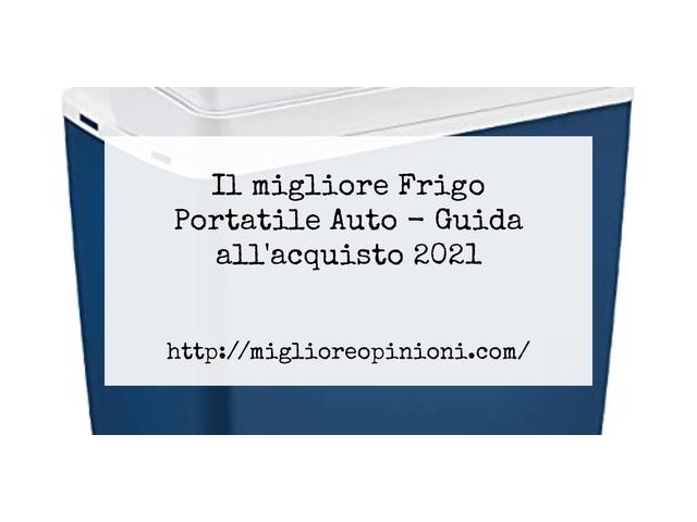 Le migliori marche di Frigo Portatile Auto italiane